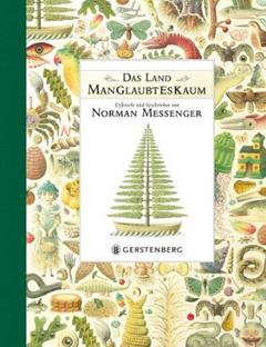 """Buchcover """"Das Land ManGlaubtEsKaum"""" von Norman Messenger"""
