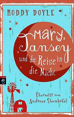 """Buchcover """"Marry, Tansey und die Reise in die Nacht"""" von Roddy Doyle"""