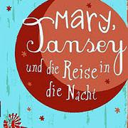 Abbildung Mary, Tansey und die Reise in die Nacht