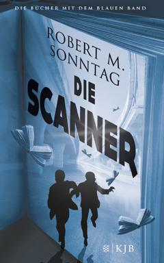 """Buchcover """"Die Scanner"""" von Robert M. Sonntag"""