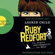 Abbildung Ruby Redfort – Gefährlicher als Gold