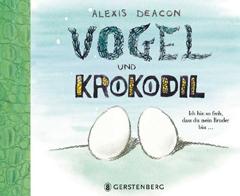 """Buchcoer """"Vogel und Krokodil"""" von Alexis Deacon"""