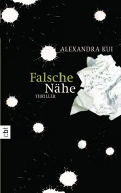 """Buchcover """"Falsche Nähe"""" von Alexandra Kui"""