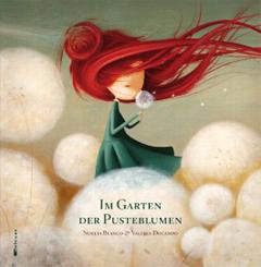 """Buchcover """"Im Garten der Pusteblumen"""" von Nealia Blanco und Valeria Docampo"""