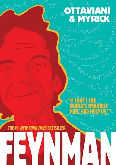 """Buchcover """"Feynman - ein Leben auf dem Quantensprung"""" von Jim Ottaviani und Leland Myrick"""