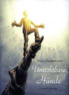 """Buchcover """"Unsichtbare Hände"""" von Ville Tietäväinen"""