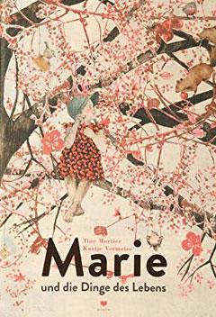 """Buchcover """"Marie und die Dinge des Lebens"""" von Tine Mortier"""