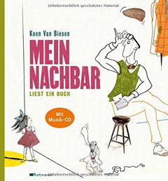 """Buchcover """"Mein Nachbar liest ein Buch"""" von Koen van Biesen"""