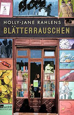 """Buchcover """"Blätterrauschen"""" von Holly-Jane Rahlens"""
