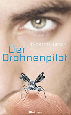 """Buchcover """"Der Drohnenpilot"""" von Thorsten Nesch"""