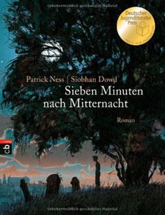 """Buchcover """"Sieben Minuten nach Mitternacht"""" von Patrick Ness und Siobhan Dowd"""