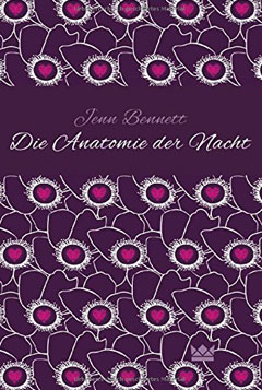 """Buchcover """"Die Anatomie der Nacht"""" von Jenn Bennett"""