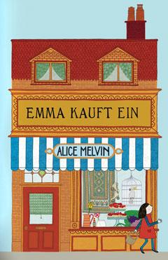 """Buchcover """"Emma kauft ein"""" von Alice Melvin"""