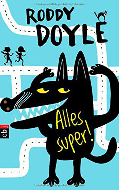 """Buchcover """"Alles super!"""" von Roddy Doyle"""
