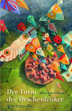 """Buchcover """"Der Turm der Drachenlenker"""" von Ellen van Velzen"""
