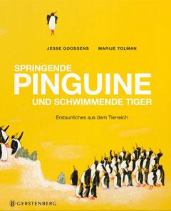 """Buchcover """"Springende Pinguine und schwimmende Tiger"""" von Jesse Goossens und Marije Tolman"""