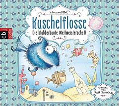 """CD-Cover """"Kuschelflosse - Die blubberbunte Weltmesiterschaft"""" von Nina Müller"""