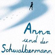 Abbildung Anna und der Schwalbenmann
