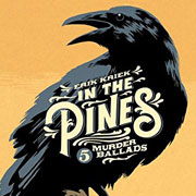 Abbildung In The Pines – 5 Murderballads
