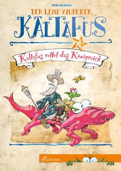 """Buchcover """"Kaltafus rettet das Königreich"""" von Peter Hülsmann"""