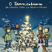 Abbildung O Tannenbaum – Die schönsten Lieder zur Weihnachtszeit