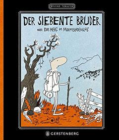 """Buchcover """"Der siebente Bruzder oder Das Herz im Marmeladenglas"""" von Øyvind Torseter"""
