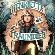 Abbildung Henriette und der Traumdieb