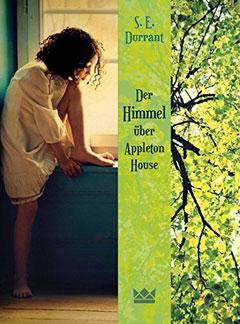 """Buchcover """"Der Himmel über Appleton House"""" von S.E. Durrant"""
