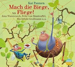 """Hörbuchcover """"Mach die Biege, Fliege!"""" von Kai Pannen"""