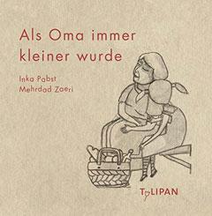 """Buchcover """"Als Oma immer kleiner wurde"""" von Inka Pabst"""