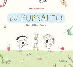 "Buchcover ""Du Pupsaffe"" von Ann Cathrin Raab"