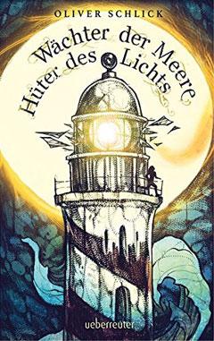 """Buchcover """"Wächter der Meere - Hüter des Lichts"""" von Oliver Schlick"""
