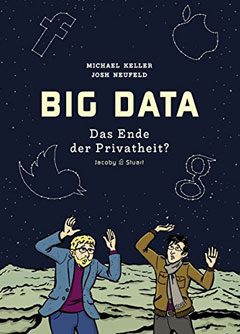 """Buchcover """"Big Data"""" von Michael Keller und Josh Neufeld"""