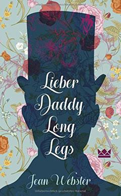 """Buchcover """"Lieber Daddy Long Legs"""" von Jean Webster"""