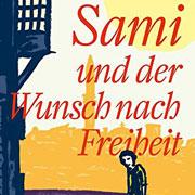 Abbildung Sami und der Wunsch nach Freiheit