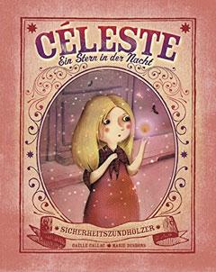 """Buchcover """"Céleste - Ein Stern in der Nacht"""" von Gaelle Callac und Marie Desbons"""