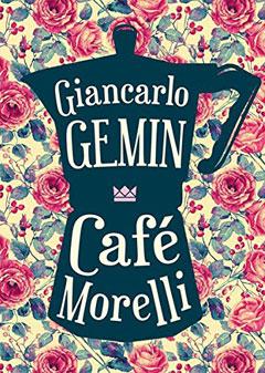 "Buchcover ""Café Morelli"" von Giancarlo R. Gemin"