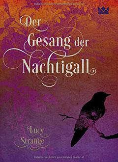 """Buchcover """"Der Gesang der Nachtigall"""" von Lucy Strange"""