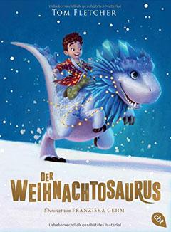 """Buchcover """"Der Weihnachtssaurus"""" von Tom Fletcher."""