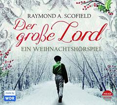 """Hörbuch """"Der große Lord"""" von Raymond A. Scofield"""