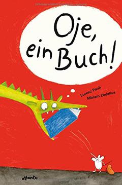 """Buchcover """"Oje, ein Buch!"""" von Lorenz Pauli"""