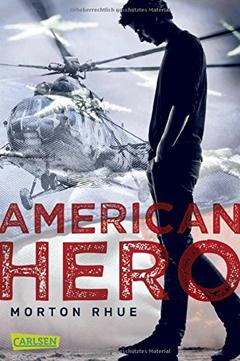 """Buchcover """"American Hero"""" von Morton Rhue"""