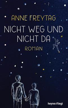"""Buchcover """"Nicht weg und nicht da"""" von Anne Freytag"""