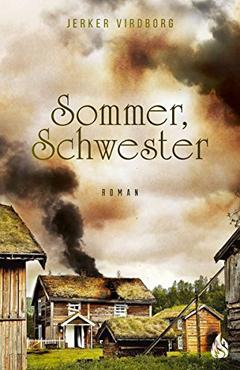 """Buchcover """"Sommer, Schwester"""" von Jerker Virdborg"""