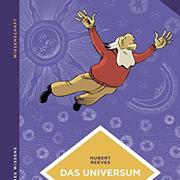 Abbildung Das Universum: Kosmische und künstlerische Kreativität