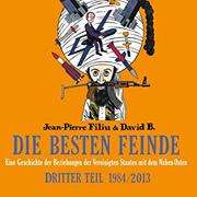 Abbildung Die besten Feinde (1984 bis 2013)
