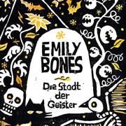 Abbildung Emily Bones – Die Stadt der Geister