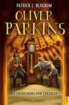 "Buchcover ""Oliver Parkins"" von Patrick L. Blockum"