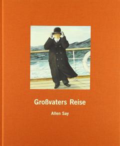 """Buchcover """"Großvaters Reise"""" von Allen Say"""