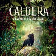 Abbildung Caldera – Die Wächter des Dschungels
